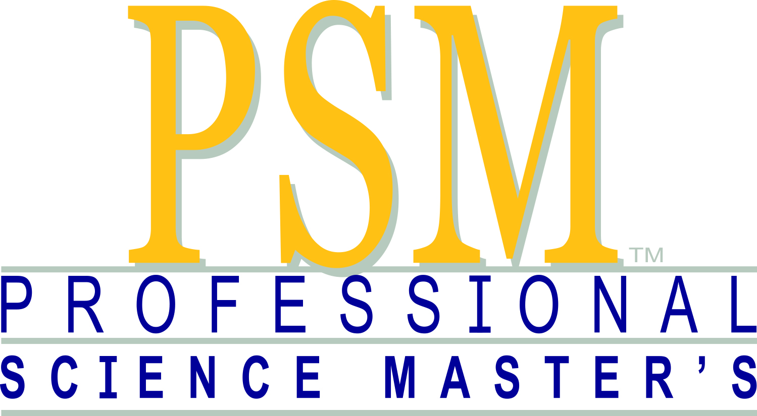 Professional Science Master's (PSMs)